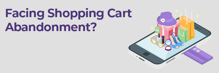 How to fix shopping cart abandonment?